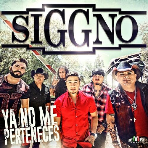 Ya No Me Perteneces by Siggno