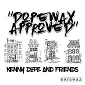 Dopewax Approved: Kenny Dope & Friends von Various Artists