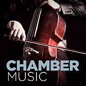 Chamber Music by Various Artists