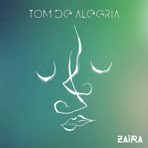 Tom de Alegria (Acústico) de Zaíra