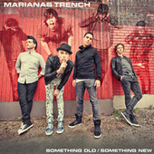 Something Old / Something New by Marianas Trench