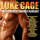 Luke Cage - The Complete Fantasy Playlist by Various Artists