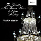 The World's Most Famous Voices in Opera & Song, Vol. 8 von Fritz Wunderlich