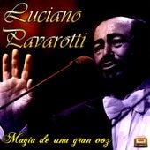 Magia de una gran voz by Luciano Pavarotti