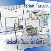 Mohonk Jazz Sessions by Brian Tarquin