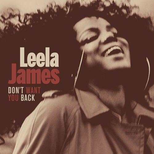 Don't Want You Back von Leela James
