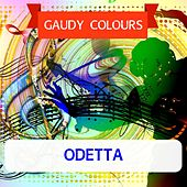 Gaudy Colours by Odetta