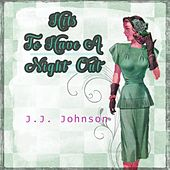 Hits To Have A Night Out by J.J. Johnson