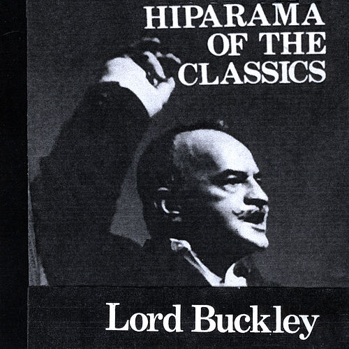 Hiparama of the Classics by Lord Buckley