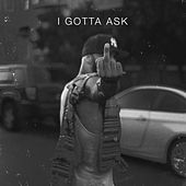 I Gotta Ask by Joe Budden