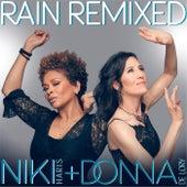 Rain Remixed by Niki Harris