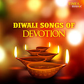 Diwali - Songs of Devotion by Various Artists