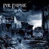 To Punish And Enslave by Evil Empire