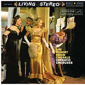 The Robert Shaw Chorale - Operatic Choruses by Robert Shaw