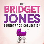 The Bridget Jones Soundtrack Collection by Various Artists