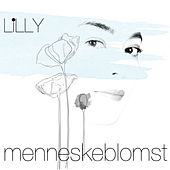 Menneskeblomst by Lilly
