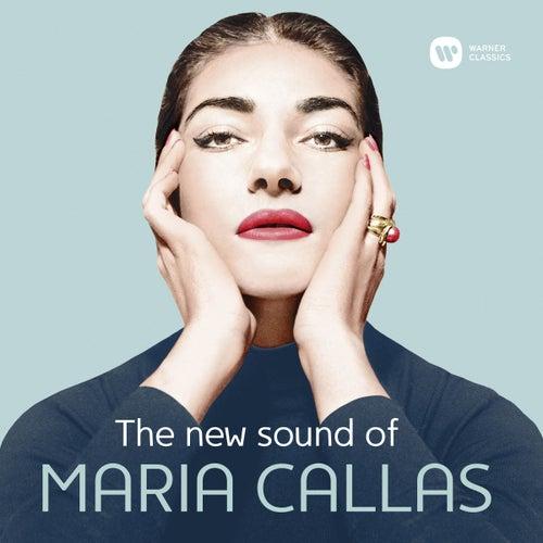 The New Sound of Maria Callas by Maria Callas