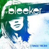 Erase You di Bleeker