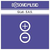 S.A.S. by G-lati