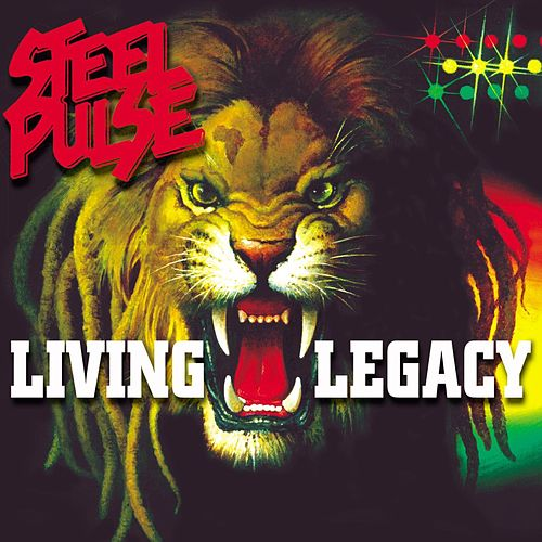 Living Legacy by Steel Pulse