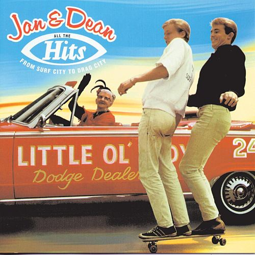 All The Hits: From Surf City to Drag City by Jan & Dean