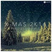 X-Mas 2K16 (Pyro Essentials) de Various Artists