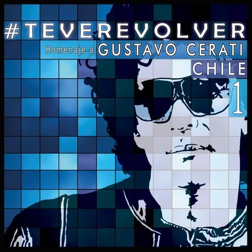 Te Veré Volver - Tributo Chileno a Cerati de Various Artists