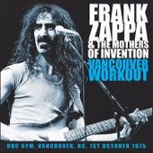 Vancouver Workout (Live) van Frank Zappa