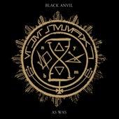 As Was by Black Anvil
