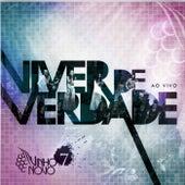 Viver de Verdade (Ao Vivo) by Vinho Novo