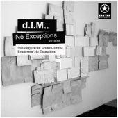 No Exceptions de D.I.M.