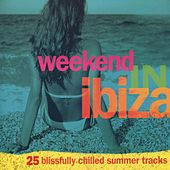 Weekend In Ibiza de Various Artists
