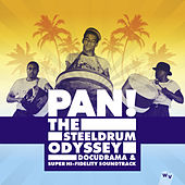 Pan! The Steeldrum Odyssey de Various Artists