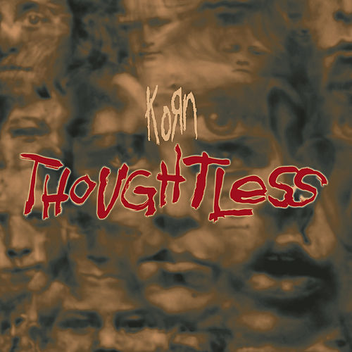 Thoughtless (Remixes) - EP by Korn