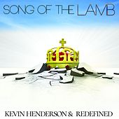 Song of the Lamb by Redefined