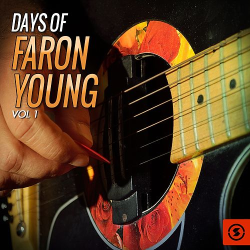 Days of Faron Young, Vol. 1 by Faron Young