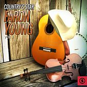 Country's Star Faron Young, Vol. 1 by Faron Young
