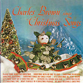 Sings Christmas Songs (Remastered) by Charles Brown