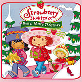 Berry, Merry Christmas by Strawberry Shortcake