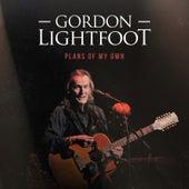 Plans of My Own de Gordon Lightfoot