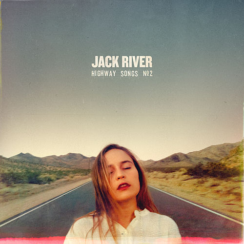 Highway Songs #2 by Jack River