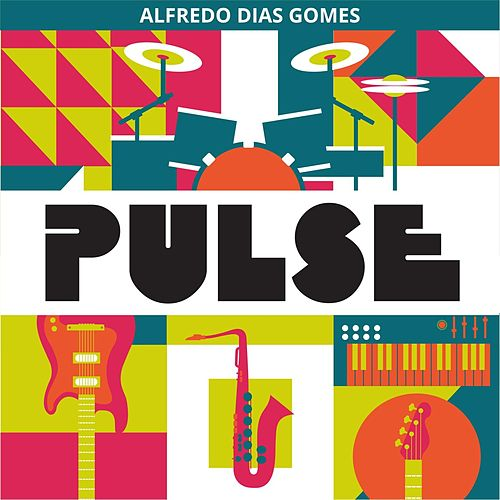 Pulse by Alfredo Dias Gomes