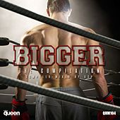 Bigger (The Compilation) de Various Artists