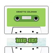 Hit It by Ornette Coleman