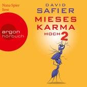 Mieses Karma hoch 2 (Ungekürzte Lesung) by David Safier