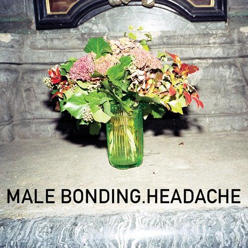Headache by Male Bonding