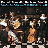 Great Baroque Masterpieces, Vol. III by Various Artists