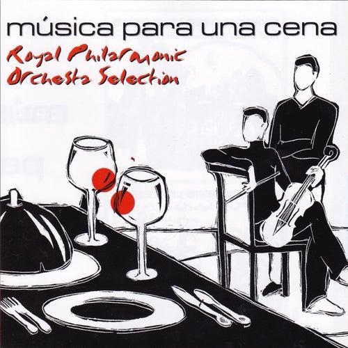 Música Para Una Cena, Royal Philharmonic Orquestra by Royal Philharmonic Orchestra