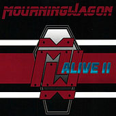 Alive II by MourningWagon