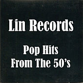 Lin Records Pop Hits of the 50's by Various Artists
